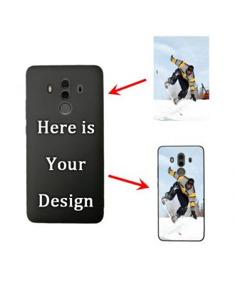 Custom HUAWEI Mate 10 Pro Black Soft Phone Case with Your Photos, Texts, Design, etc.