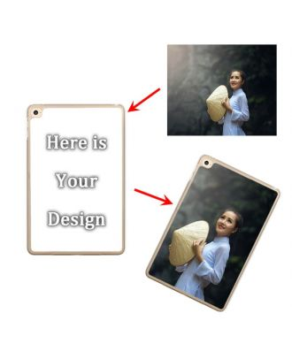 Custom Made iPad Mini 4 Transparent Hard Case with Your Own Design, Photos, Texts, etc.